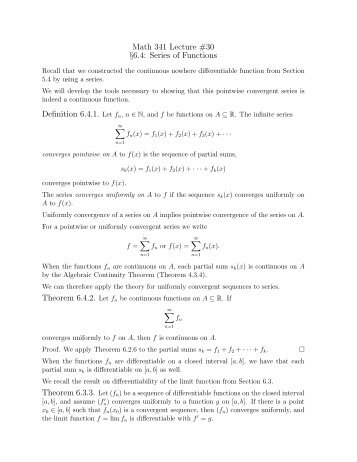 Math 341 Lecture #30 §6.4: Series of Functions