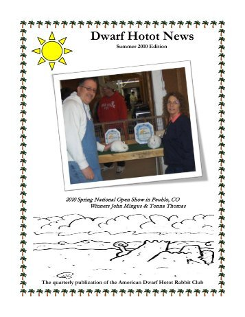 2010 Summer Issue - the American Dwarf Hotot Rabbit Club