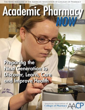Preparing the Next Generation to Discover, Learn, Care and ... - AACP
