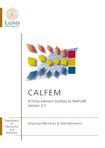 Calfem - A finite element toolbox to MATLAB, version 3.3