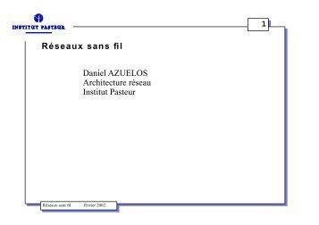 1 Réseaux sans fil Daniel AZUELOS Architecture réseau ... - OSSIR
