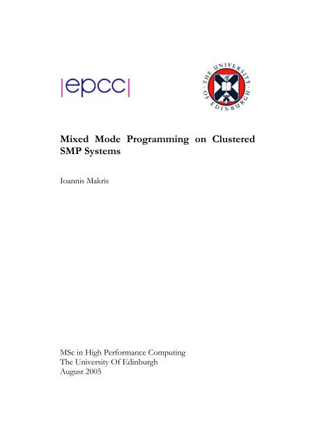 Mixed Mode Programming on Clustered SMP Systems - EPCC