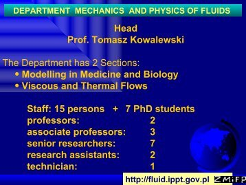 Department of Mechanics and Physics of Fluids - Fluid.ippt.pan.pl