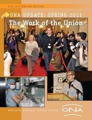 The Work of the Union - Spring 2011 - Ontario Nurses' Association