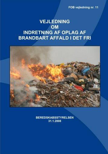 Vejledning om indretning af oplag af brandbart affald i det fri (pdf)