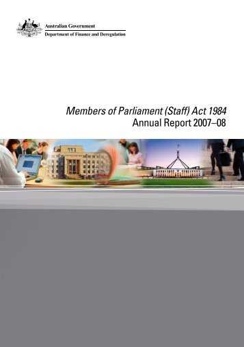 Members of Parliament (Staff) Act 1984 Annual Report 2007–08