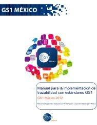 Manual para la implementación de trazabilidad con ... - GS1 México
