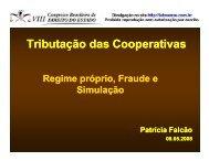 Tributação das Cooperativas ç p ç p