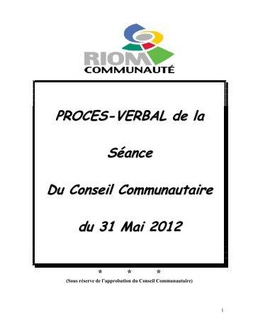 PROCES-VERBAL de la Séance Du Conseil Communautaire du 31 ...