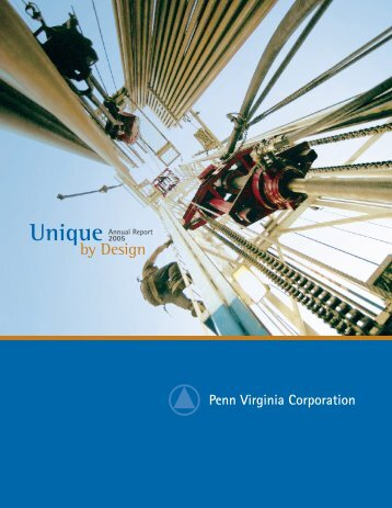 2005 Annual Report and Form 10-K - Penn Virginia Corporation