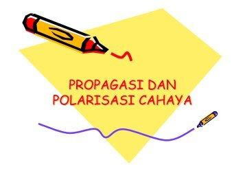 Bab-3. Propagasi dan Polarisasi Cahaya