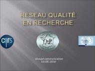Diapositive 1 - Réseau Qualité en Recherche - CNRS