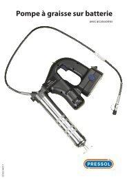 Mode d'emploi pompe à graisse sur batterie - Pressol