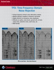 Time-Frequency Domain Noise Rejection - Geotrace Technologies ...