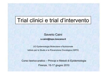 Trial clinici e trial d'intervento - Centro per lo Studio e la Prevenzione ...
