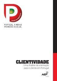 CLIENTIVIDADE - Portugal. A minha primeira escolha - AEP