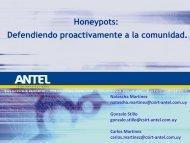 Honeypots: Defendiendo proactivamente a la comunidad - LACNIC