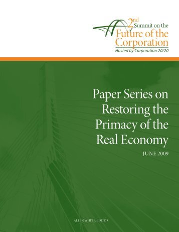 Paper Series on Restoring the Primacy of the ... - Corporation 20/20