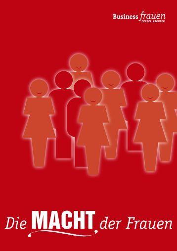 Die MACHTder Frauen - Business frauen Center Kärnten