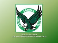 The Carina Cricket Club Coaches and Managers Information ...