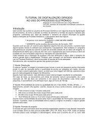 TUTORIAL DE DIGITALIZAÇÃO DIRIGIDO AO USO DO PROCESSO ...