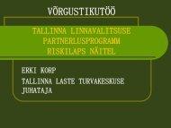 Võrgustikutöö Tallinna Linnavalitsuse partnerlusprogrammi