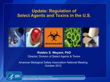 Regulation of Select Agents and Toxins in the US - ABSA Annual ...