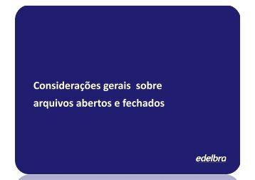 TutorialEdelbra_Fehcamento_ConsideracoesGerais