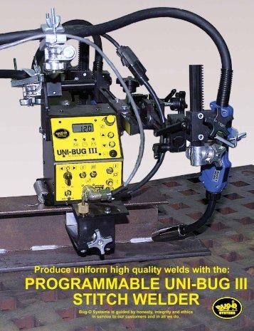 PROGRAMMABLE UNI-BUG III StItch WELdER - Rapid Welding and ...