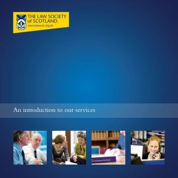 An introduction to our services - Law Society of Scotland