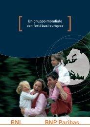 BNL - BNP Paribas - Un gruppo mondiale con forti basi europee