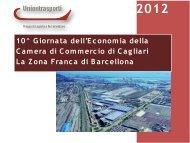 Il consorzio della Zona Franca di Barcellona - Camera di Commercio
