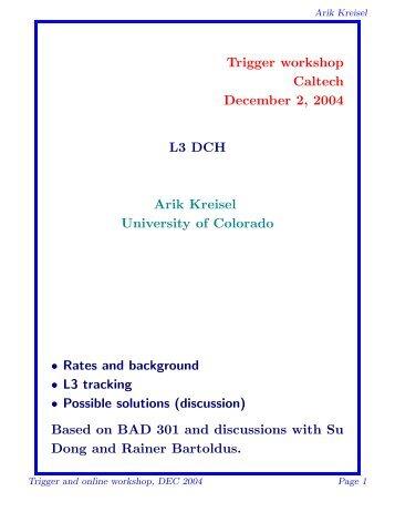 Trigger workshop Caltech December 2, 2004 L3 DCH Arik Kreisel ...