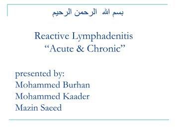 """Reactive Lymphadenitis """"Acute & Chronic"""""""