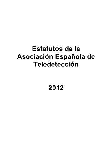 Estatutos de la Asociación Española de Teledetección 2012