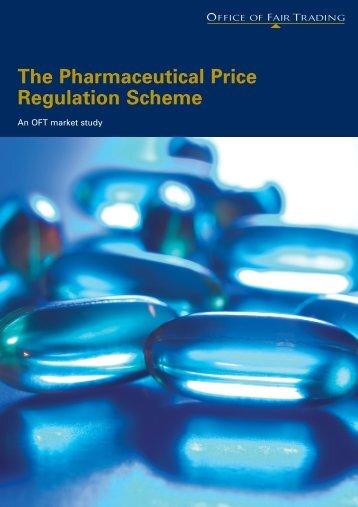 The Pharmaceutical Price Regulation Scheme - Office of Fair Trading