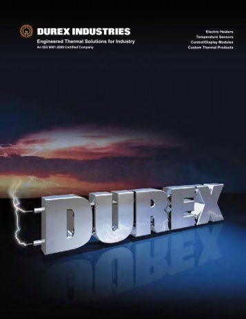 Engineered Thermal Solutions for Industry - Durex Industries