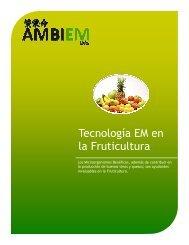Uso del EM™ en la Fruticultura
