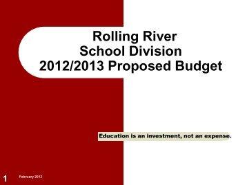 2012-2013 Budget Presentation - Rolling River School Division #39