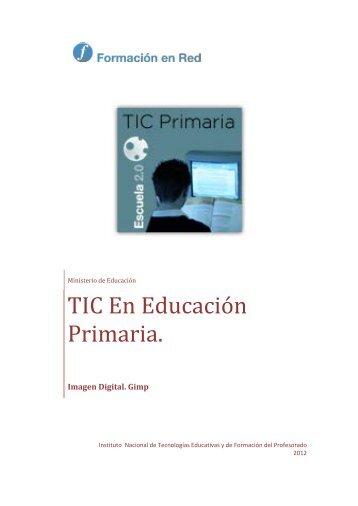 TIC en Educación Primaria. Profundización - Instituto Nacional de ...