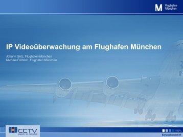 IP Videoüberwachung am Flughafen München - Security-Forum