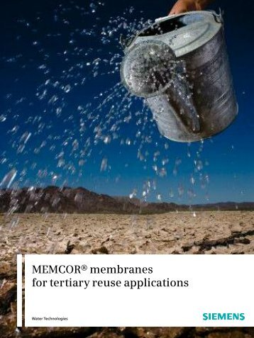 MEMCOR® membranes for tertiary reuse applications