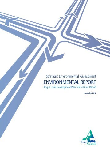 Environmental Report (1.5 MB PDF) Opens in a ... - Angus Council