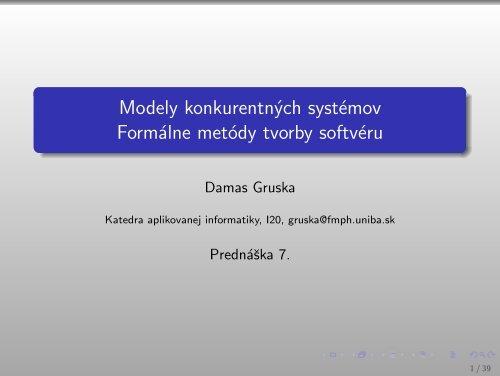 Modely konkurentných systémov Formálne metódy tvorby softvéru
