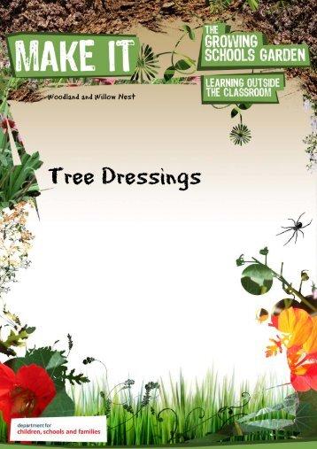 Tree Dressings - The Growing Schools Garden