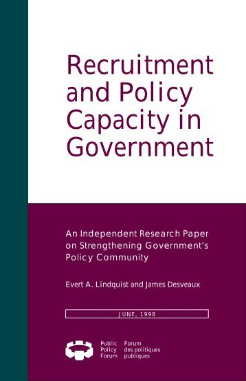 Recruitment and Policy Capacity in Government - Public Policy Forum