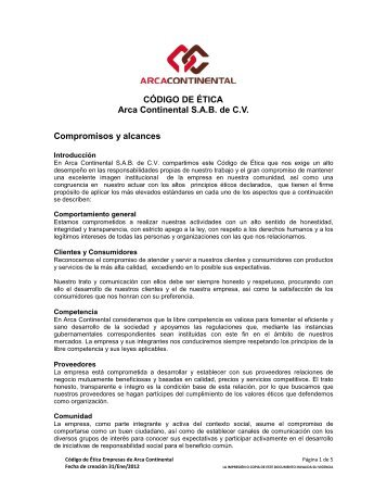 CÓDIGO DE ÉTICA Arca Continental S.A.B. de C.V. Compromisos y ...