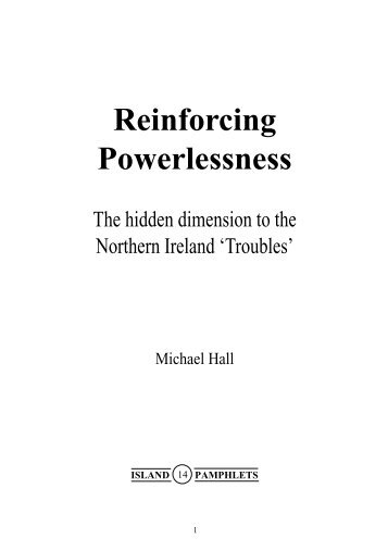 (14) Reinforcing Powerlessness - CAIN - University of Ulster