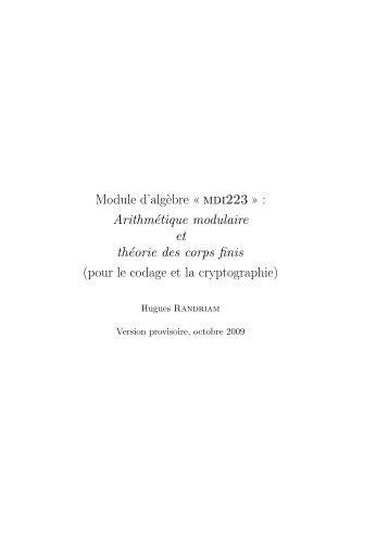 Module d'alg`ebre « mdi223 » : Arithmétique modulaire et théorie ...