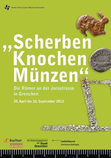 Flyer - Kultur-Historisches Museum Grenchen